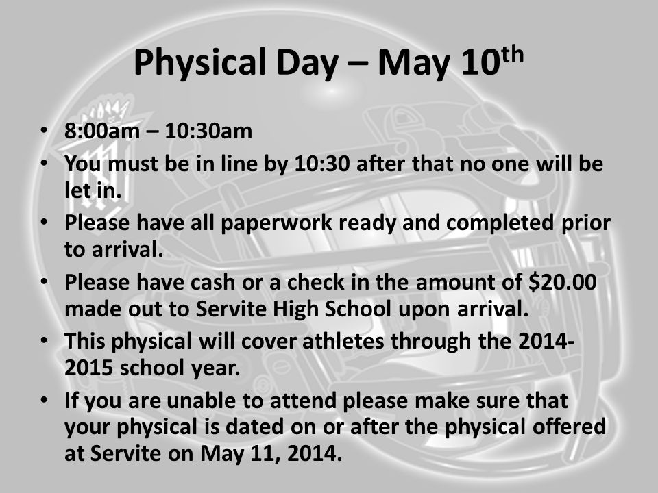 Physical Day – May 10th 8:00am – 10:30am