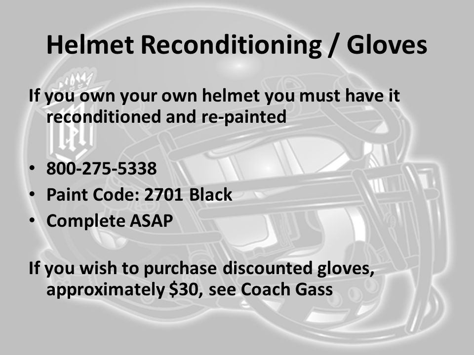 Helmet Reconditioning / Gloves