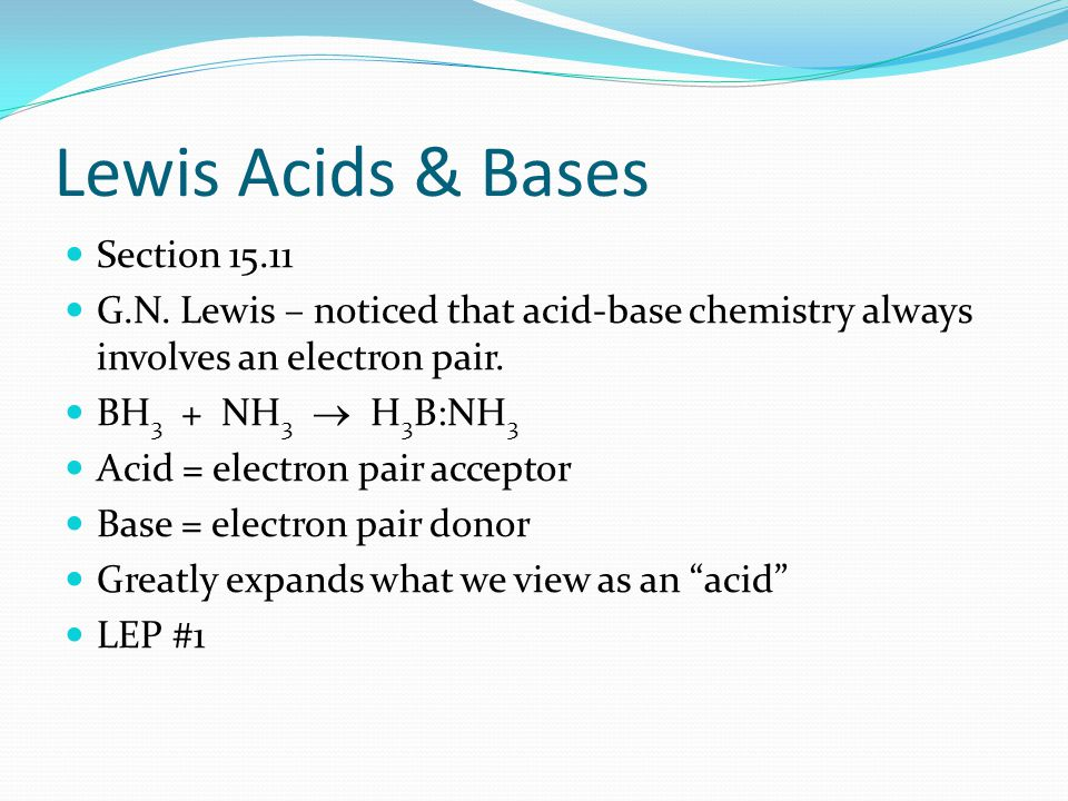 Lewis Acids & Bases Section 15.11