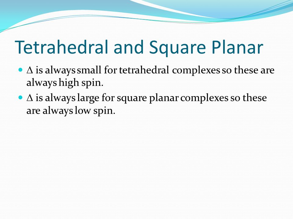 Tetrahedral and Square Planar