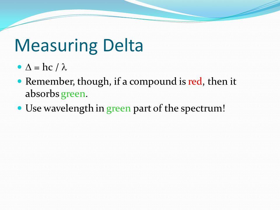 Measuring Delta D = hc / l