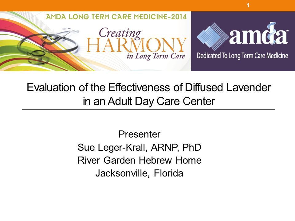 Evaluation of the Effectiveness of Diffused Lavender in an Adult Day Care Center