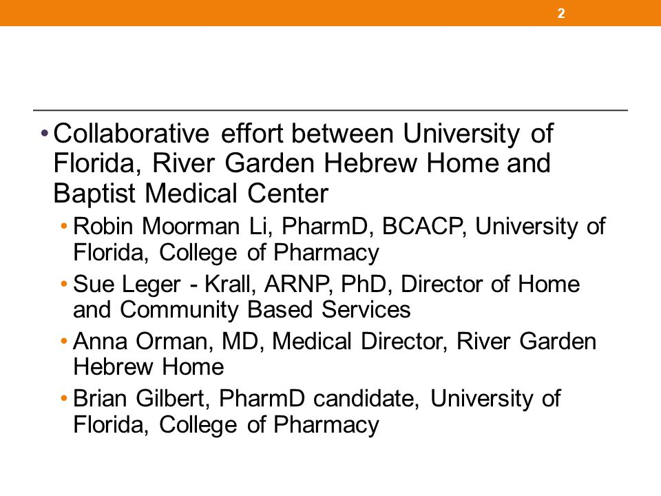 Collaborative effort between University of Florida, River Garden Hebrew Home and Baptist Medical Center