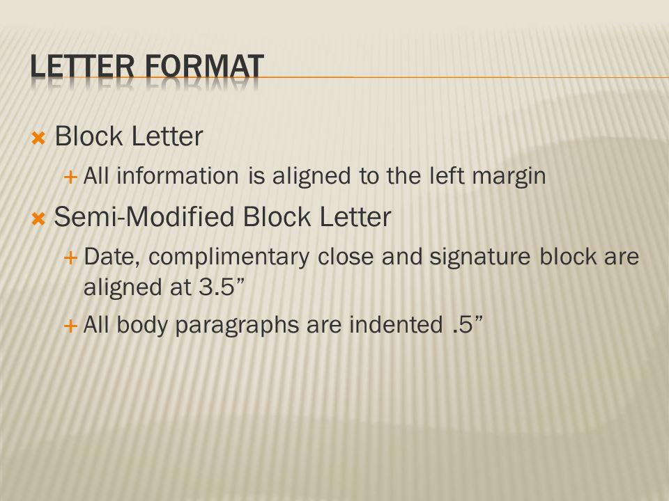 Letter Format Block Letter Semi-Modified Block Letter