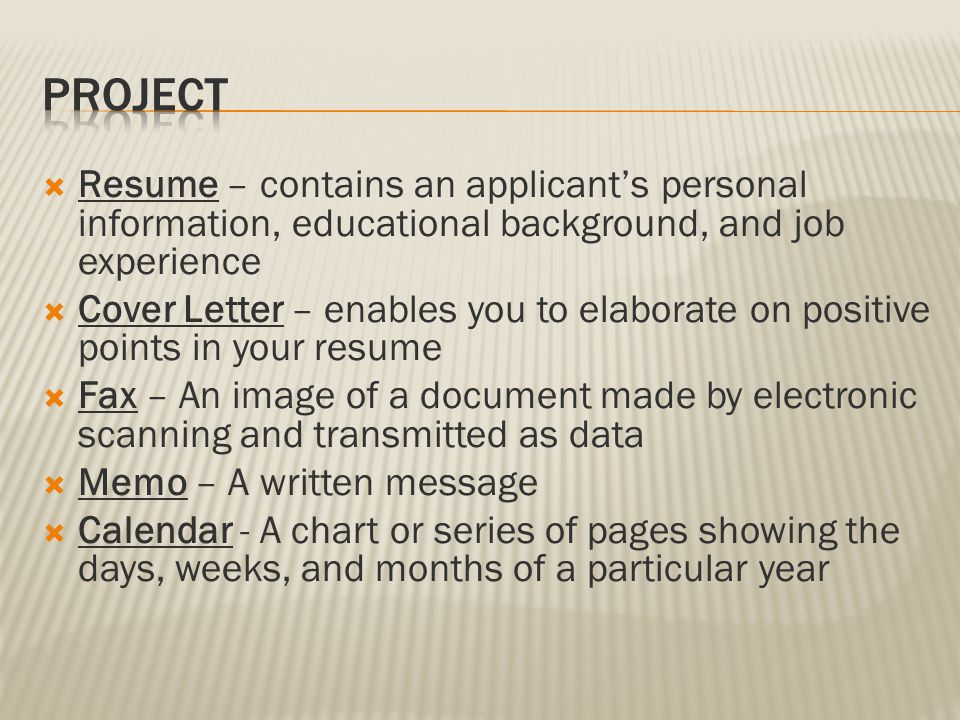 Project Resume – contains an applicant's personal information, educational background, and job experience.