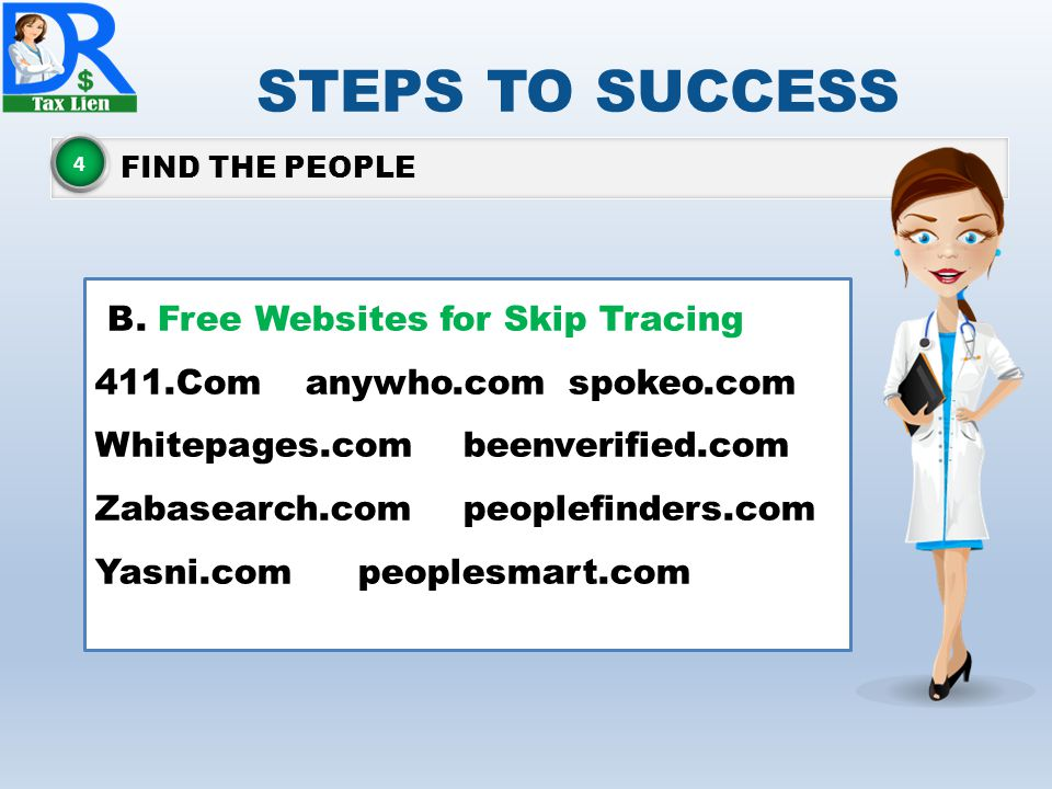 STEPS TO SUCCESS B. Free Websites for Skip Tracing