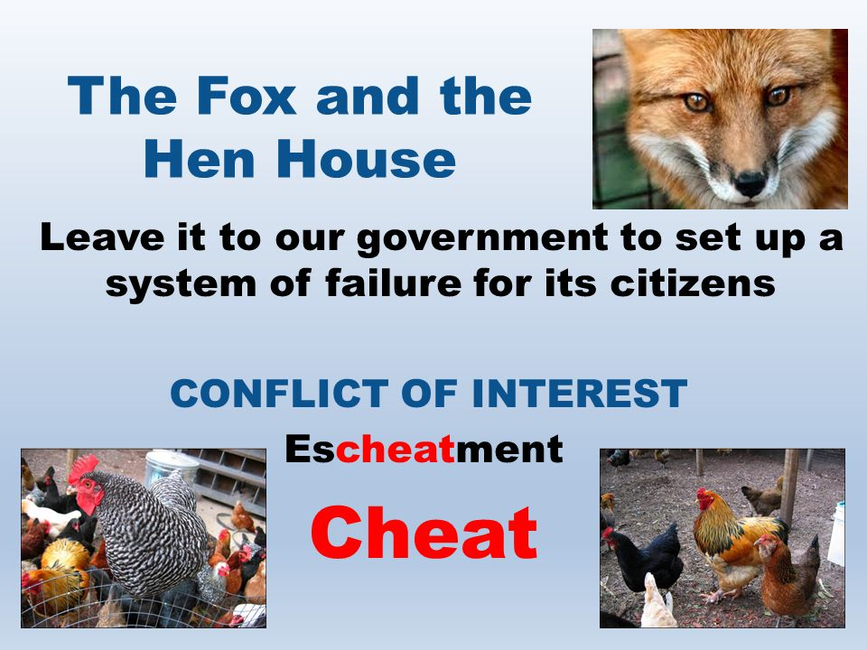 The Fox and the Hen House