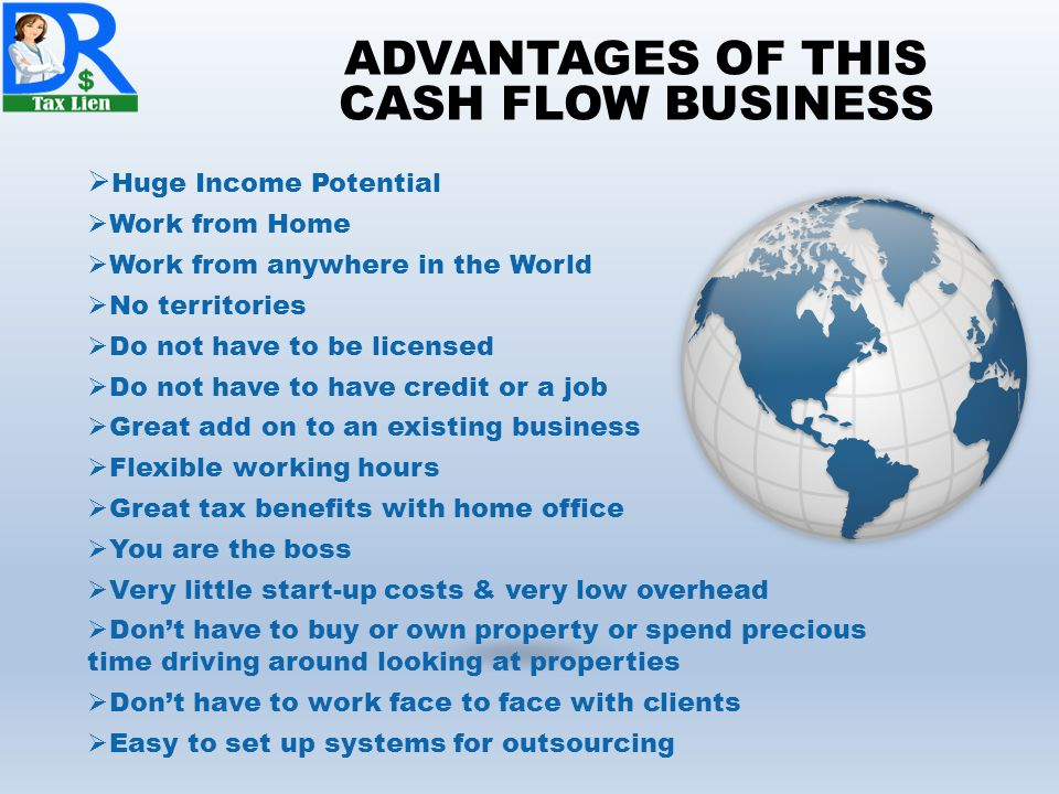 ADVANTAGES OF THIS CASH FLOW BUSINESS