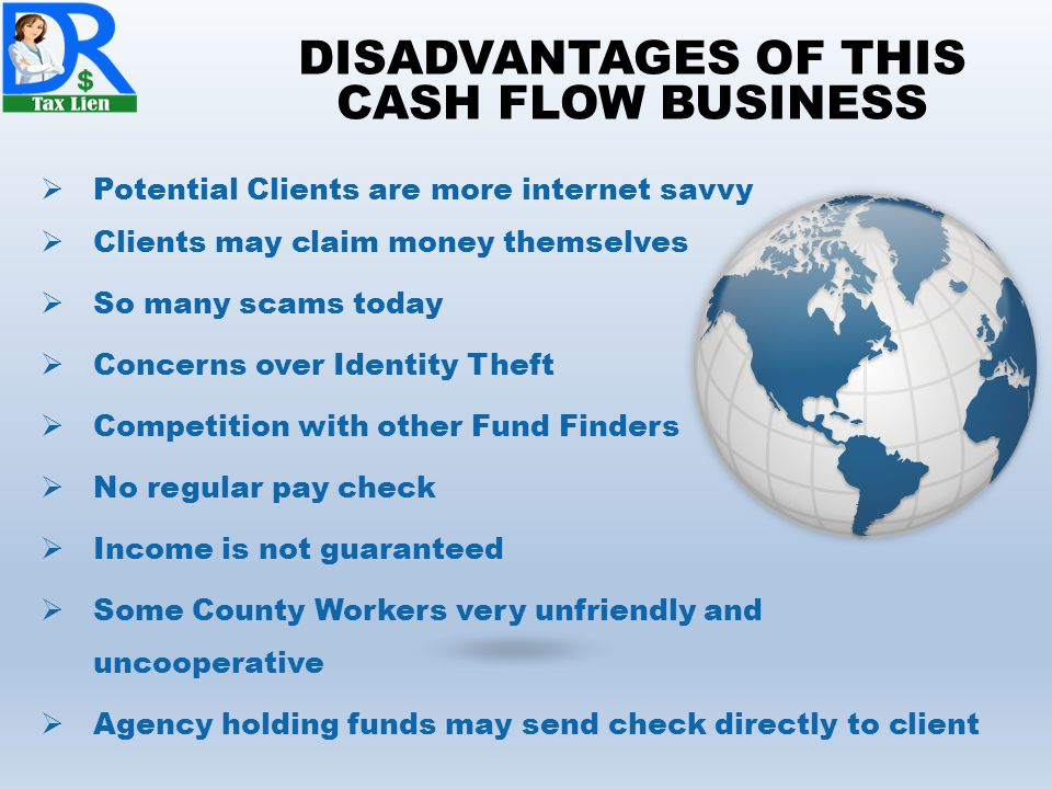 DISADVANTAGES OF THIS CASH FLOW BUSINESS