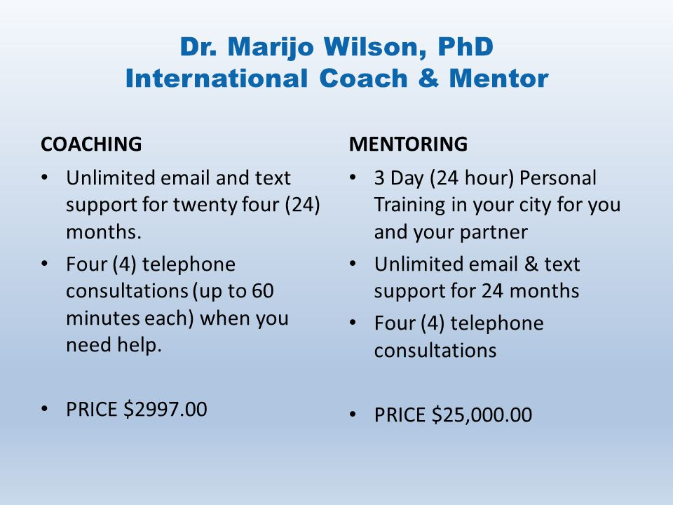 Dr. Marijo Wilson, PhD International Coach & Mentor
