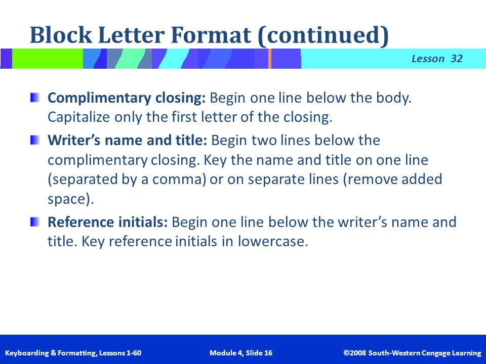 Block Letter Format (continued)