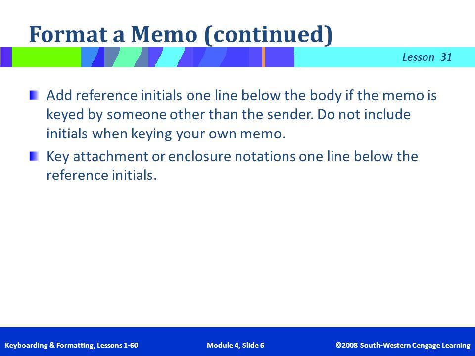 Format a Memo (continued)