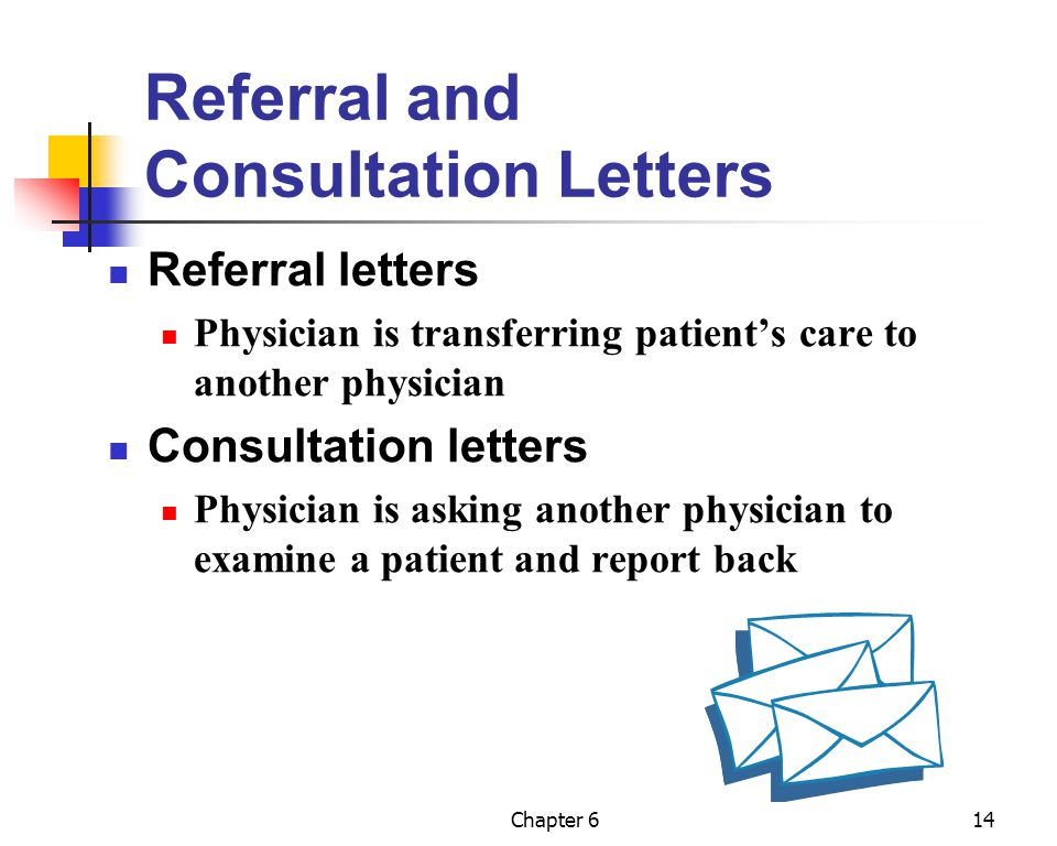 Referral and Consultation Letters