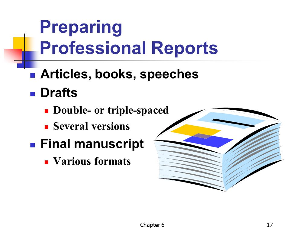 Preparing Professional Reports