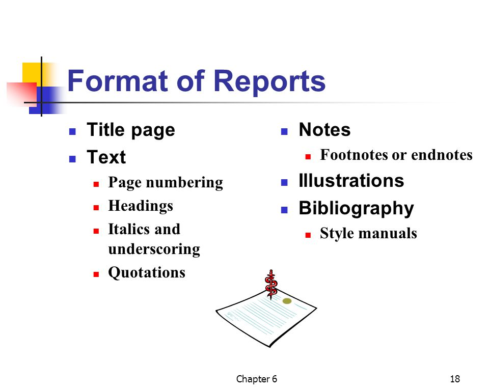 Format of Reports Title page Text Notes Illustrations Bibliography