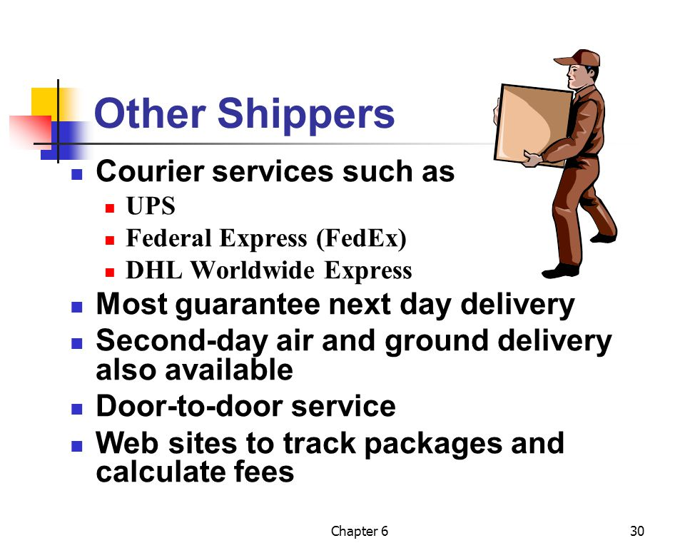 Other Shippers Courier services such as