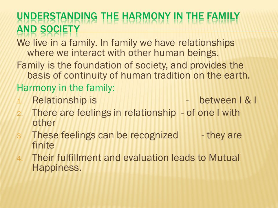 Understanding the Harmony in the family and society