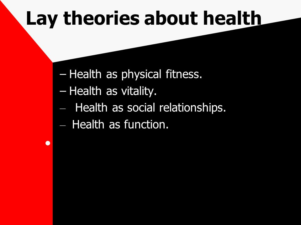 Lay theories about health