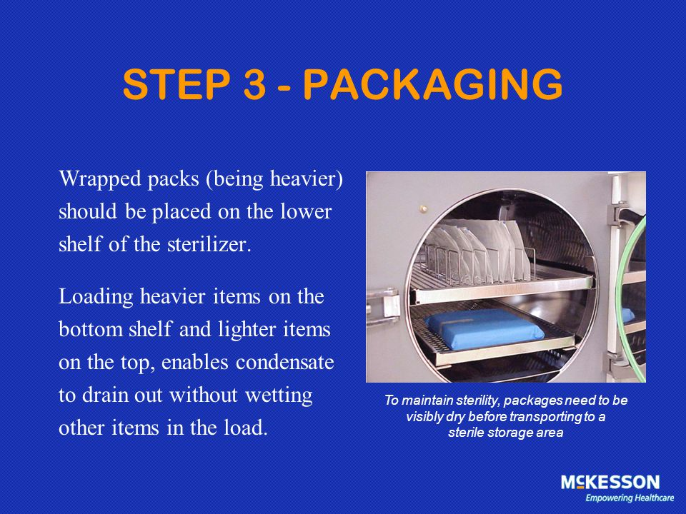 STEP 3 - PACKAGING Wrapped packs (being heavier)