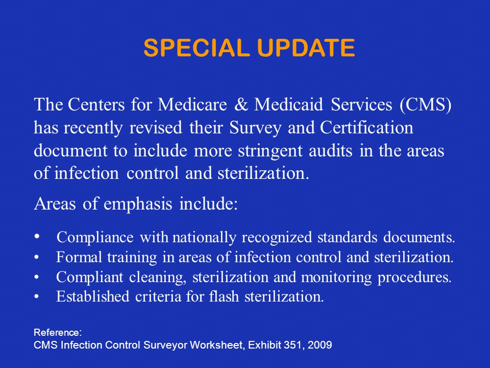 SPECIAL UPDATE The Centers for Medicare & Medicaid Services (CMS)