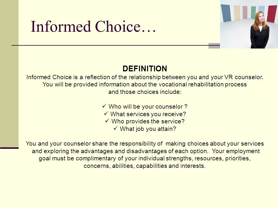 Informed Choice… DEFINITION