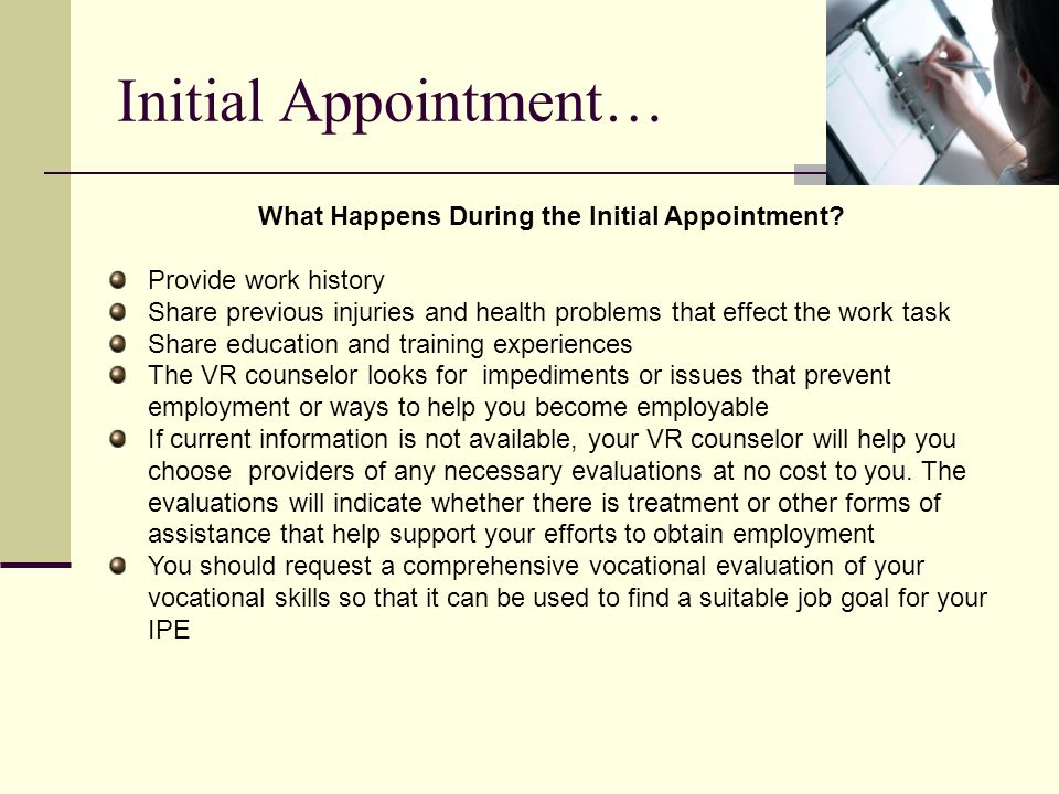 What Happens During the Initial Appointment