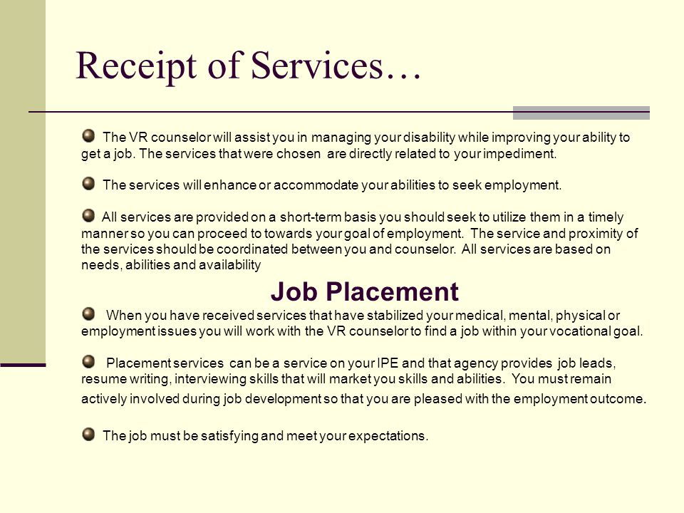 Receipt of Services… Job Placement