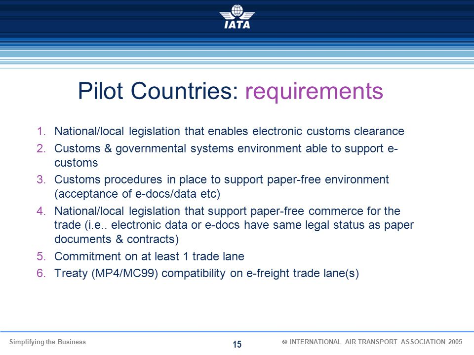 Pilot Countries: requirements