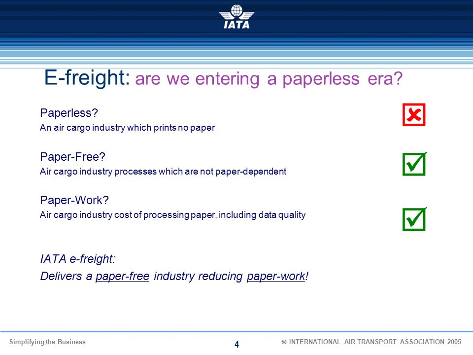    E-freight: are we entering a paperless era Paperless