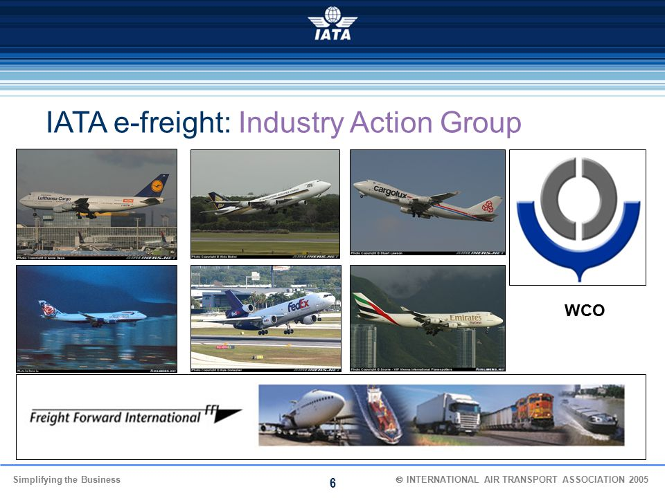 IATA e-freight: Industry Action Group