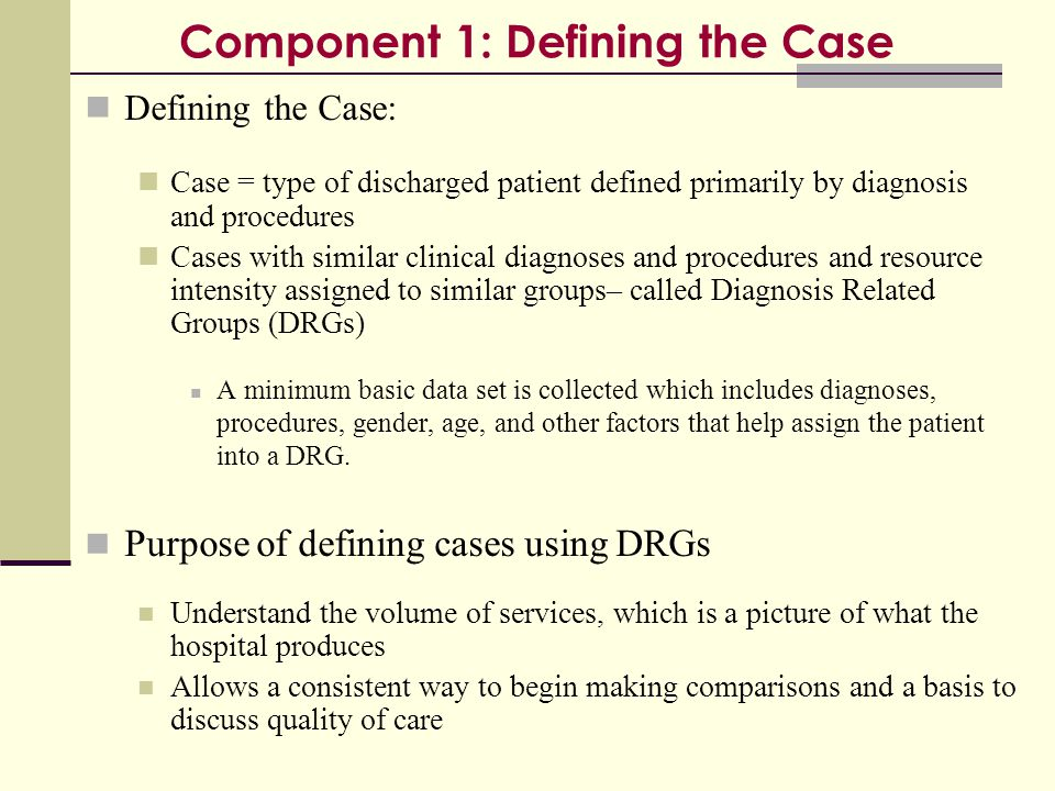 Component 1: Defining the Case