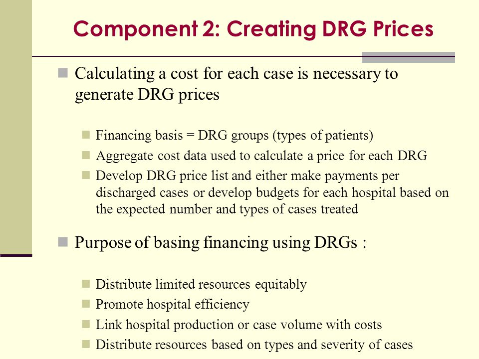 Component 2: Creating DRG Prices