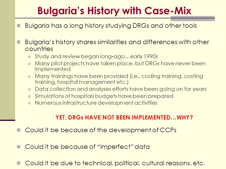 Bulgaria's History with Case-Mix