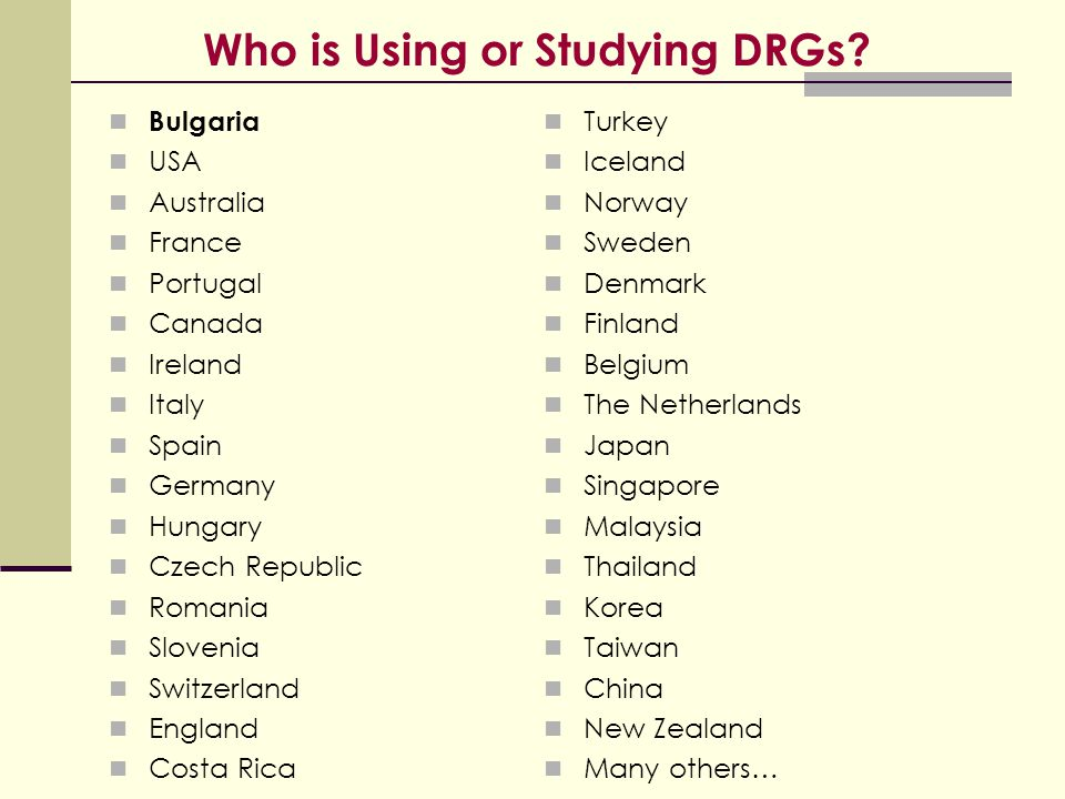 Who is Using or Studying DRGs
