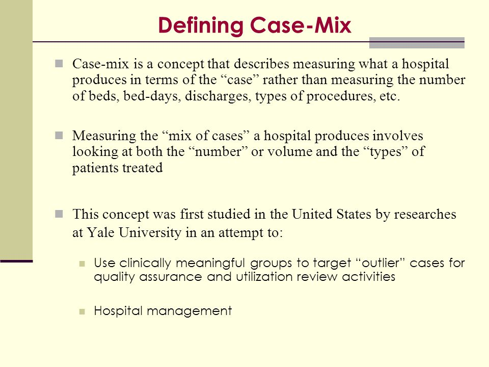 Defining Case-Mix