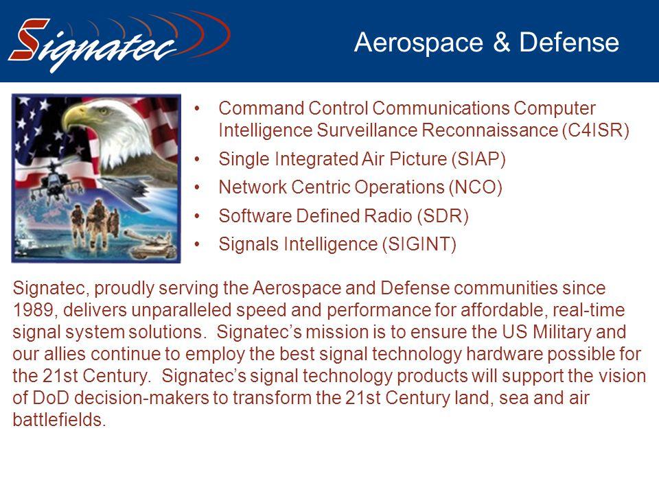 Aerospace & Defense Command Control Communications Computer Intelligence Surveillance Reconnaissance (C4ISR)