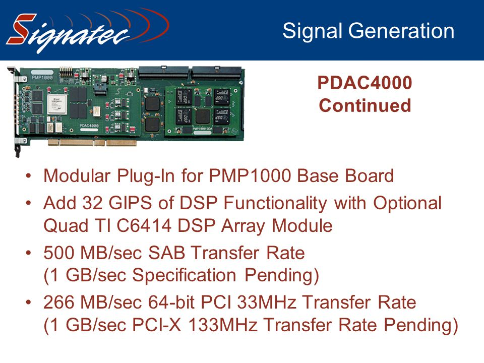 Signal Generation PDAC4000 Continued