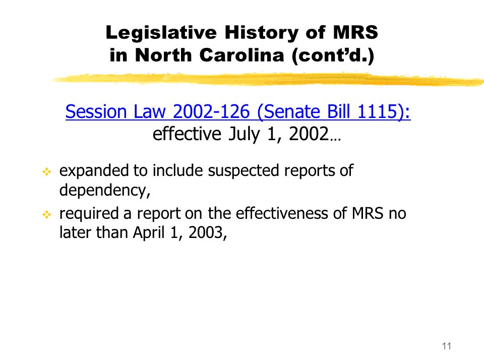 Legislative History of MRS in North Carolina (cont'd.)