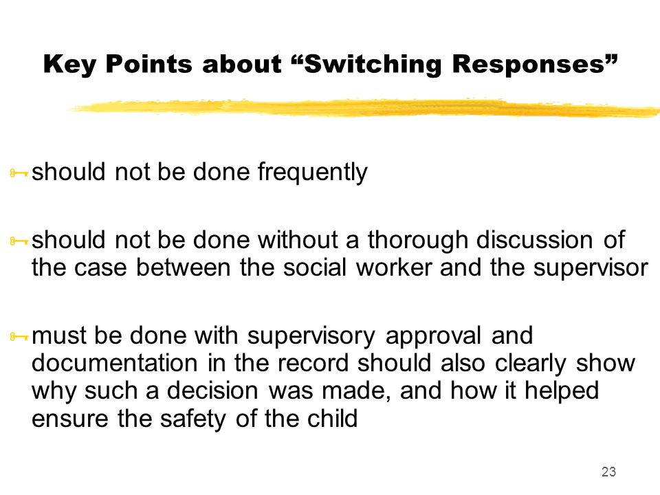Key Points about Switching Responses