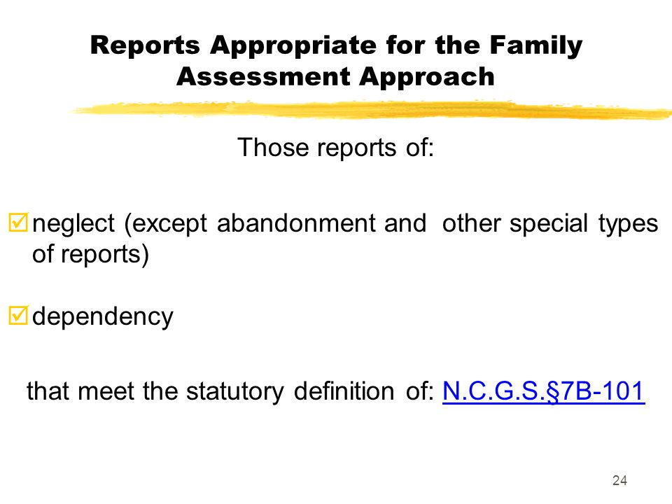 Reports Appropriate for the Family Assessment Approach