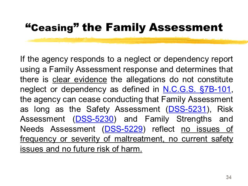 Ceasing the Family Assessment