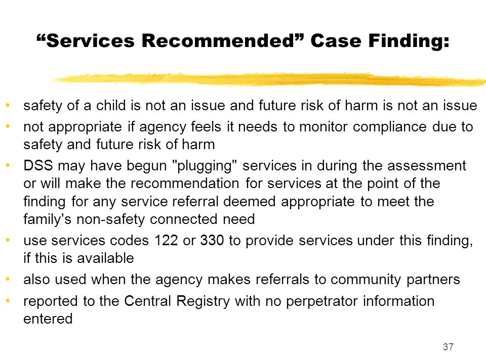 Services Recommended Case Finding: