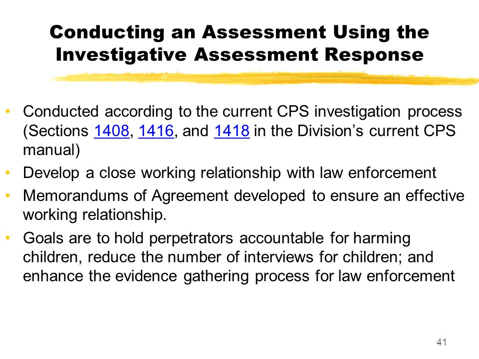 Conducting an Assessment Using the Investigative Assessment Response
