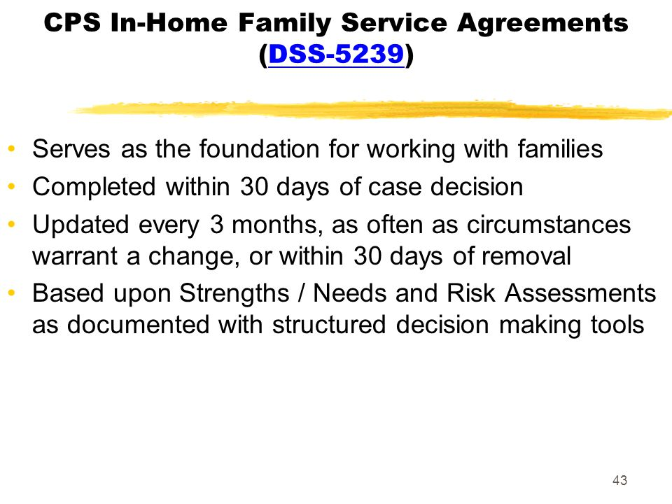 CPS In-Home Family Service Agreements (DSS-5239)