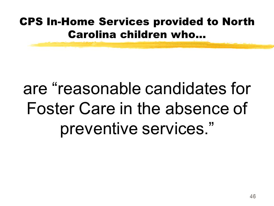 CPS In-Home Services provided to North Carolina children who…