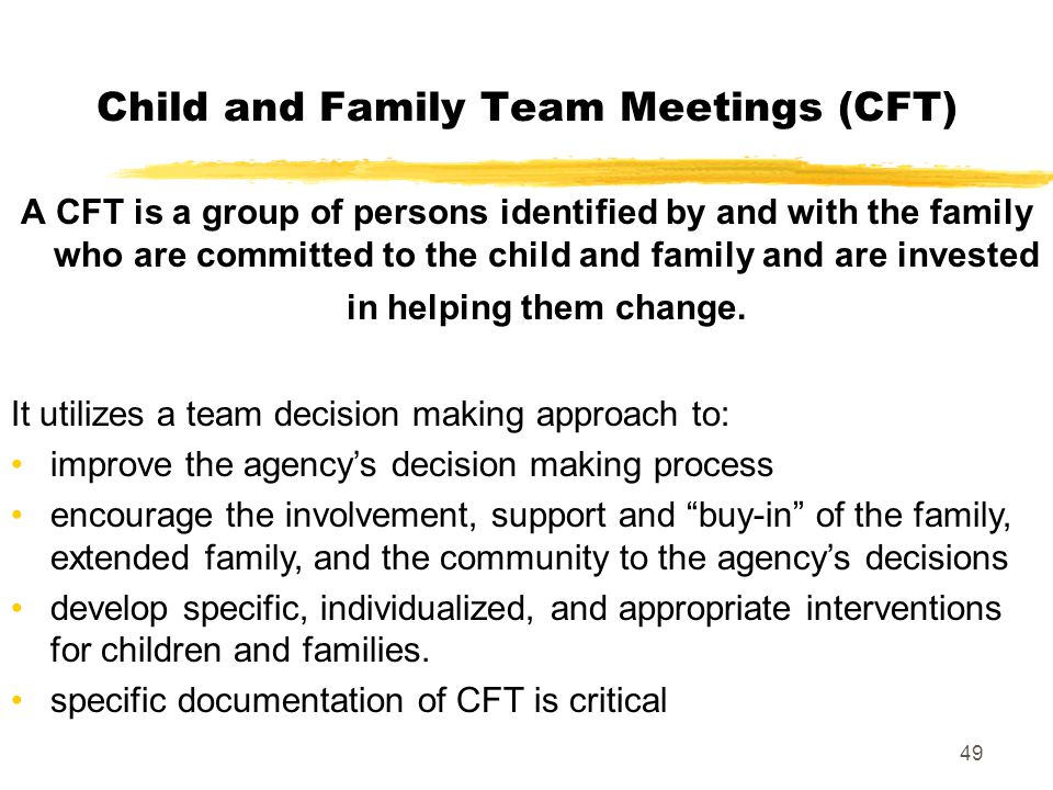 Child and Family Team Meetings (CFT)