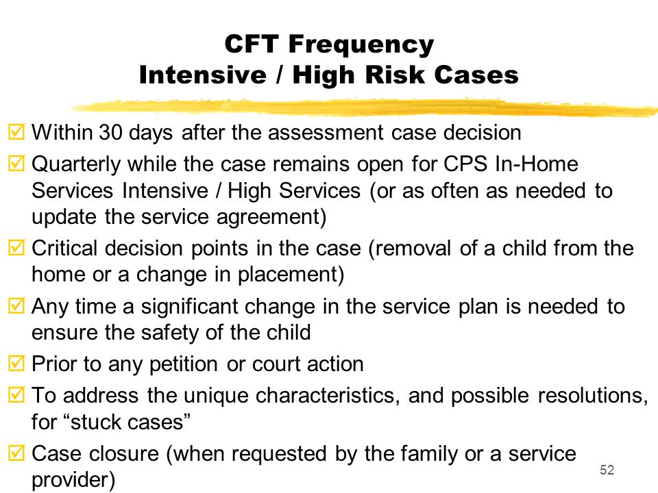 CFT Frequency Intensive / High Risk Cases