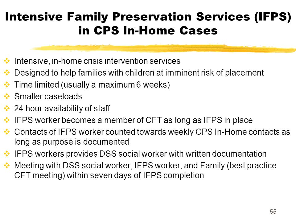 Intensive Family Preservation Services (IFPS) in CPS In-Home Cases