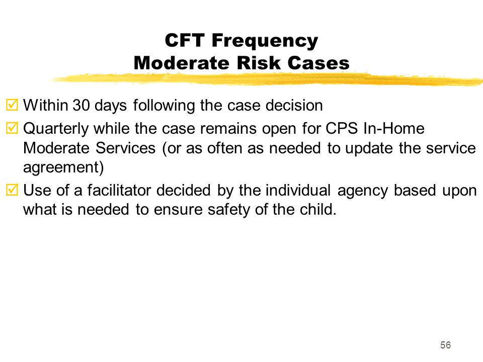 CFT Frequency Moderate Risk Cases
