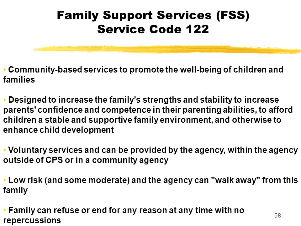 Family Support Services (FSS) Service Code 122